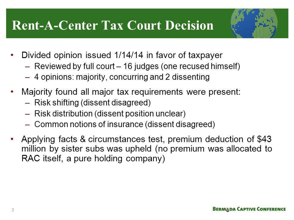Divided opinion issued 1/14/14 in favor of taxpayer –Reviewed by full court – 16 judges (one recused himself) –4 opinions: majority, concurring and 2