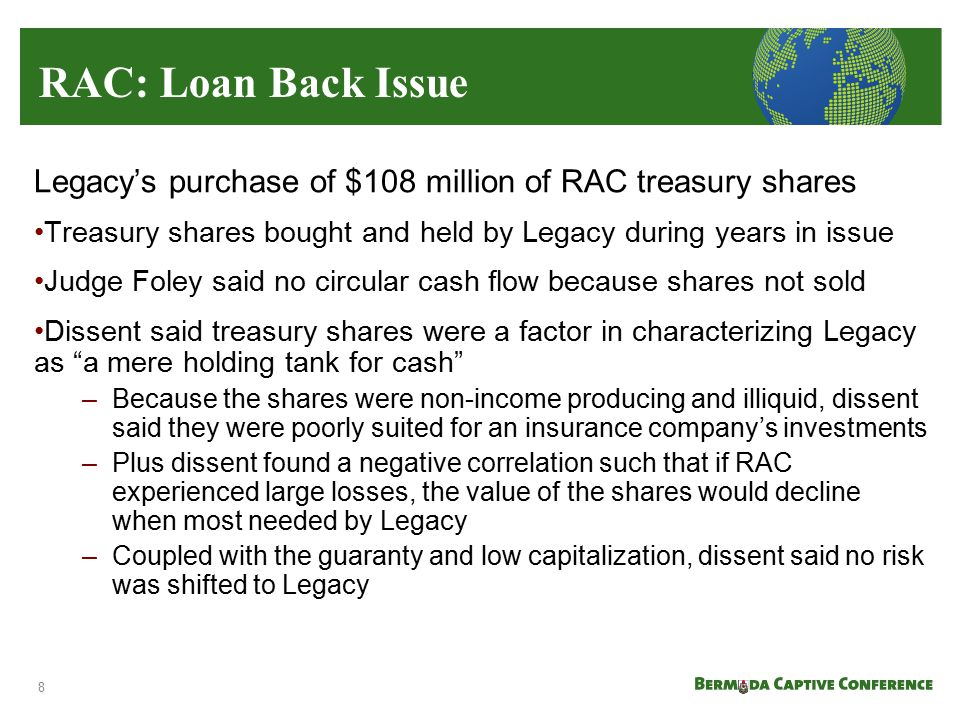 Legacy's purchase of $108 million of RAC treasury shares Treasury shares bought and held by Legacy during years in issue Judge Foley said no circular