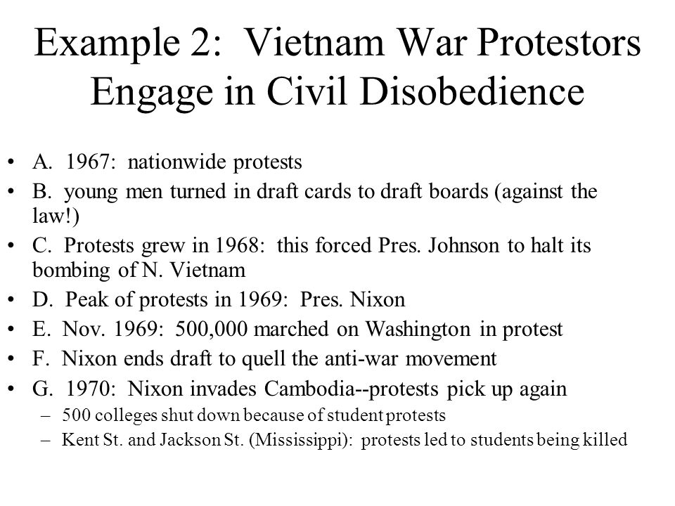 Example 2: Vietnam War Protestors Engage in Civil Disobedience A.