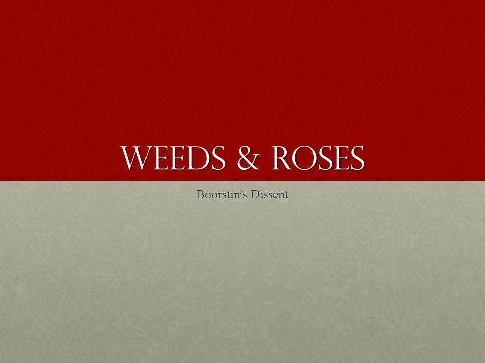 Weeds & Roses Boorstin's Dissent
