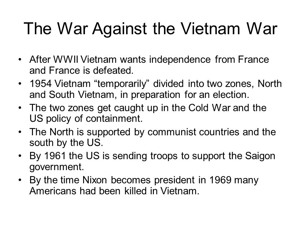 The War Against the Vietnam War con't The anti-war movement began slowly at various universities.