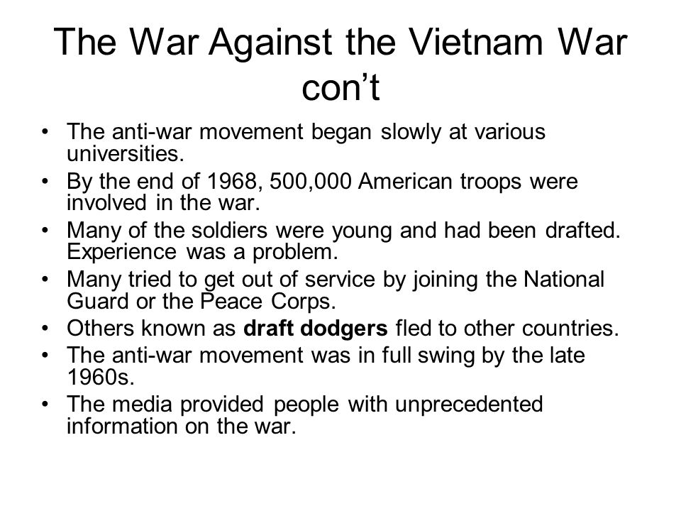 The War Against the Vietnam War con't Opposition to the war in the US and around the world grew louder.