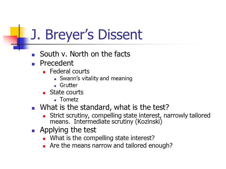 J. Breyer's Dissent South v.