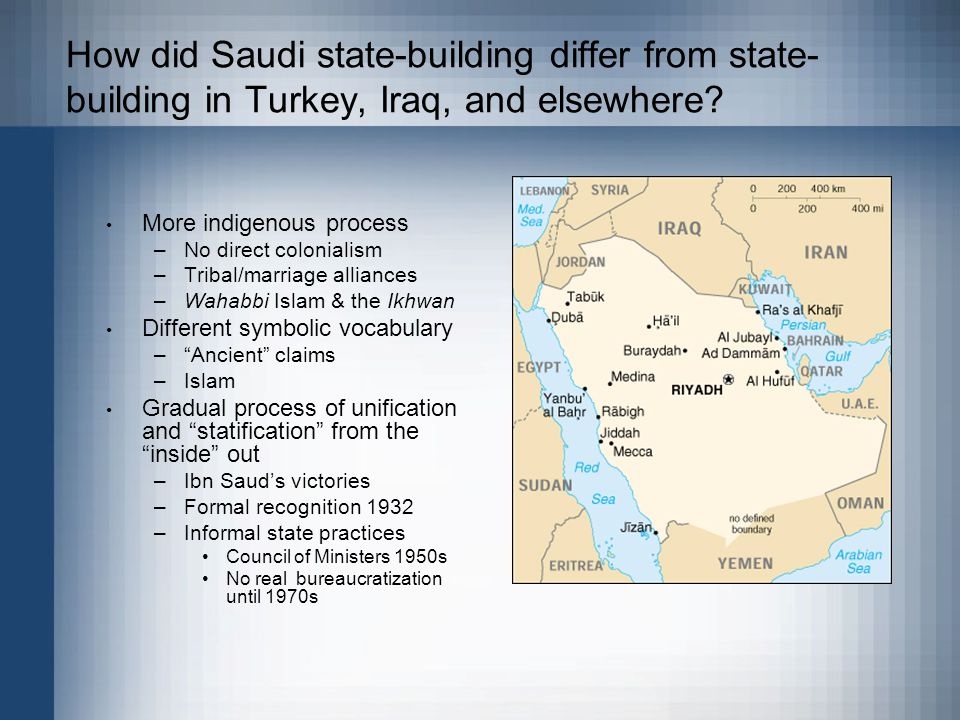 How did Saudi state-building differ from state- building in Turkey, Iraq, and elsewhere.