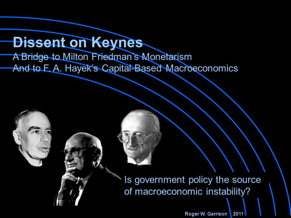 INVESTMENT CONSUMPTION Hayek didn't doubt that there are market forces that can move the economy along the Production Possibilities Frontier. And he c