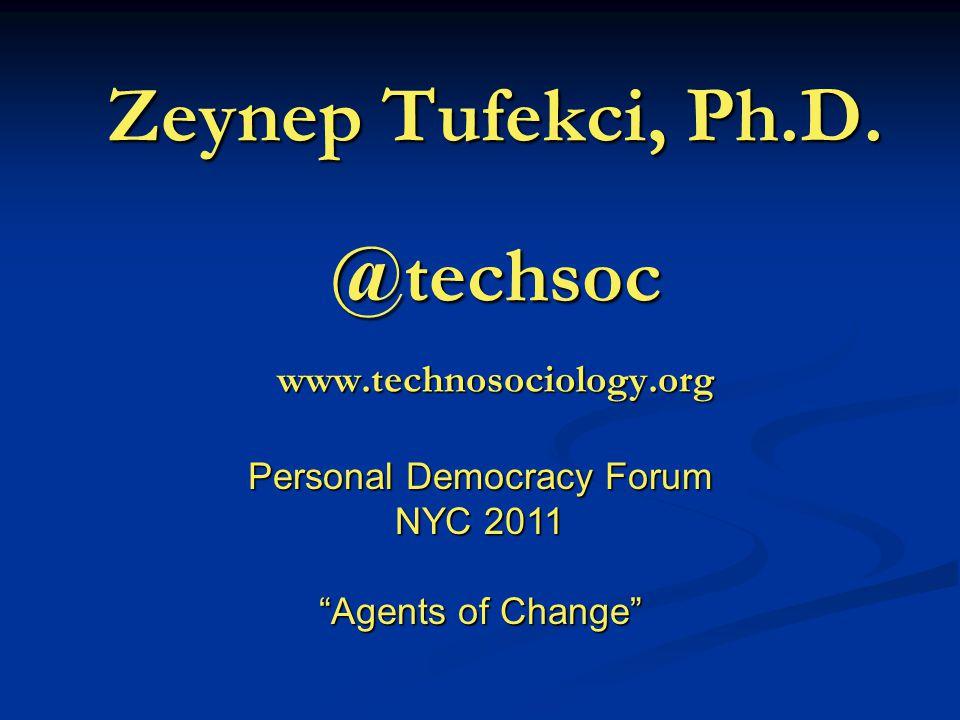Zeynep Tufekci, Ph.D.