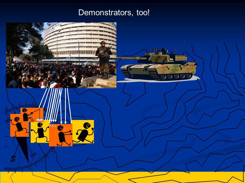 Demonstrators, too!