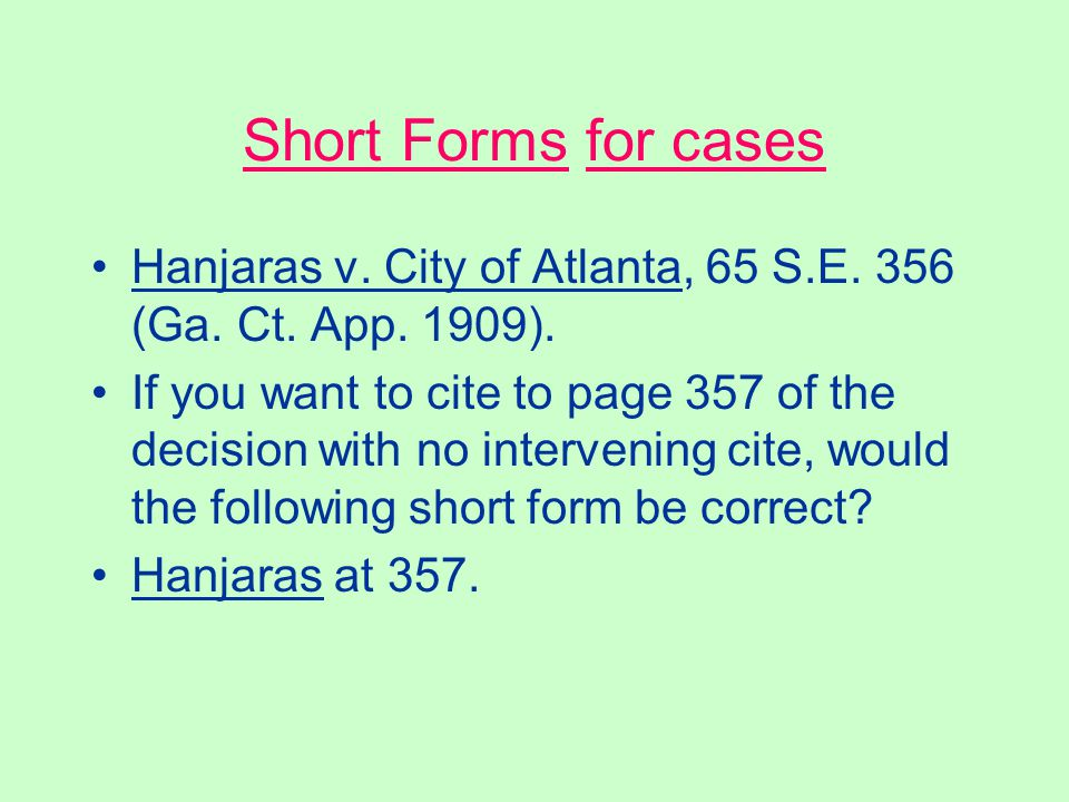 """Short Citation of Statutes It is incorrectly used. Do not use """"at"""" before a section or paragraph symbol. The correct short cite is: See id. § 1981. Ru"""