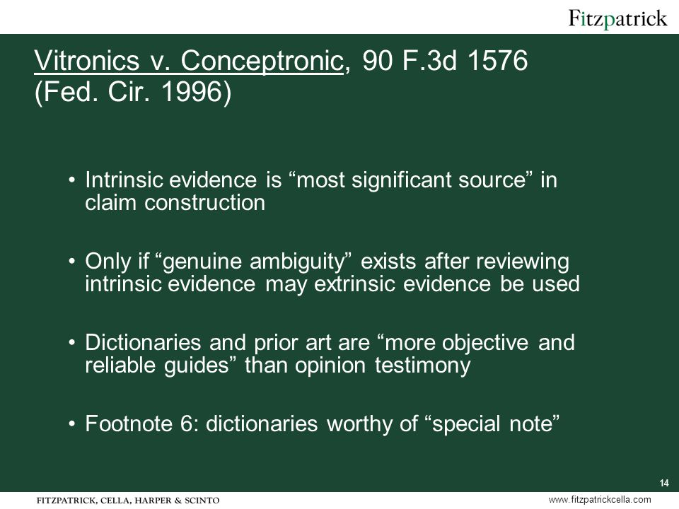 14 www.fitzpatrickcella.com Vitronics v.Conceptronic, 90 F.3d 1576 (Fed.