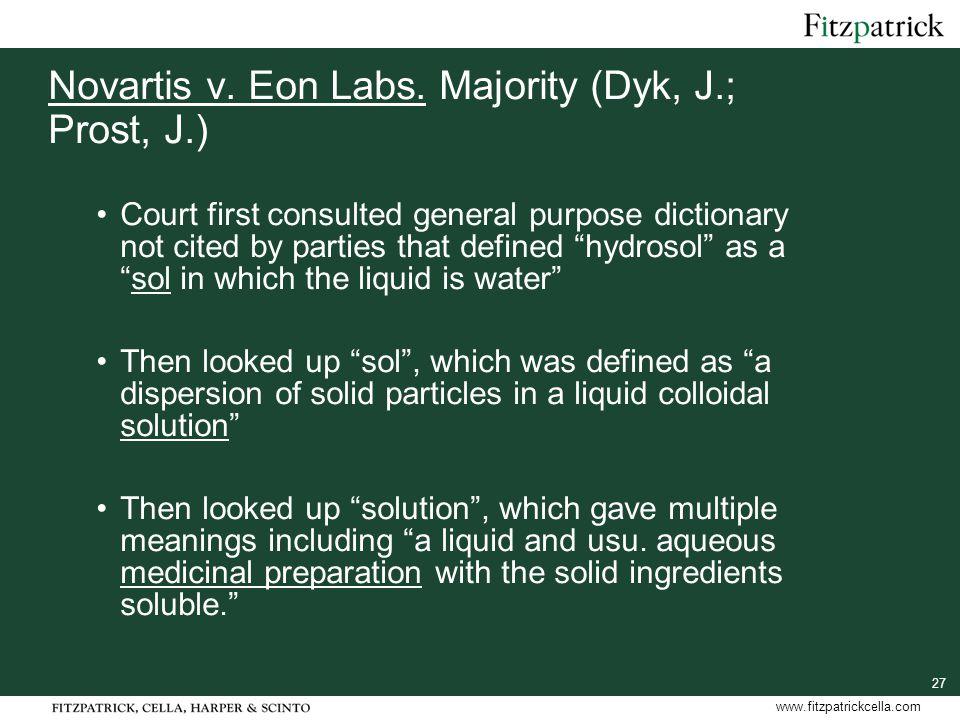 27 www.fitzpatrickcella.com Novartis v. Eon Labs.