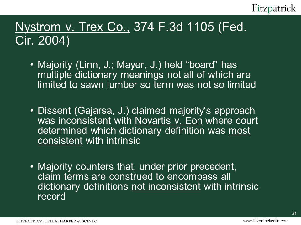 31 www.fitzpatrickcella.com Nystrom v.Trex Co., 374 F.3d 1105 (Fed.