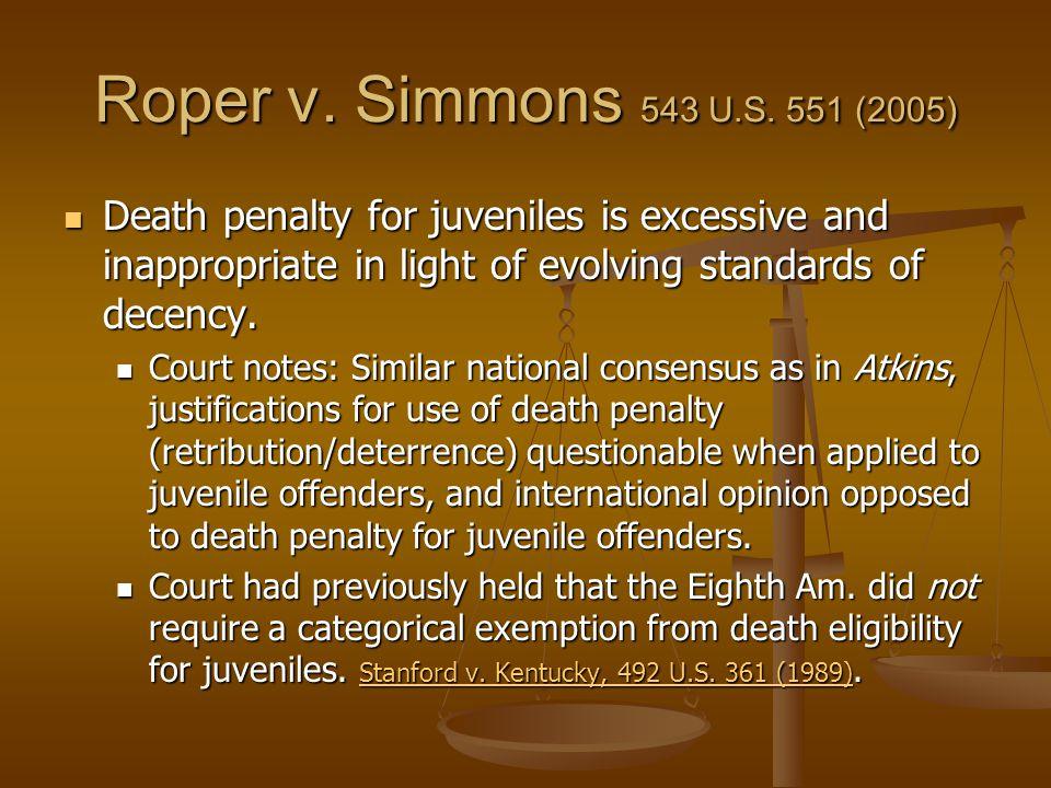 Roper v. Simmons 543 U.S.