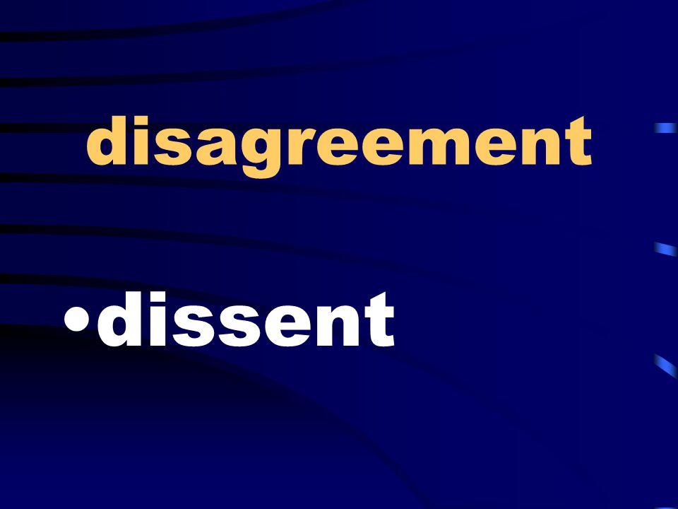 disagreement dissent