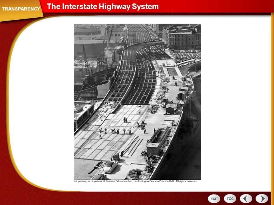 The Interstate Highway System Transparency: The Interstate Highway System TRANSPARENCY