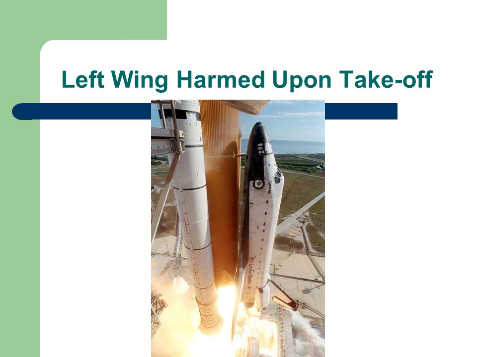 Left Wing Harmed Upon Take-off