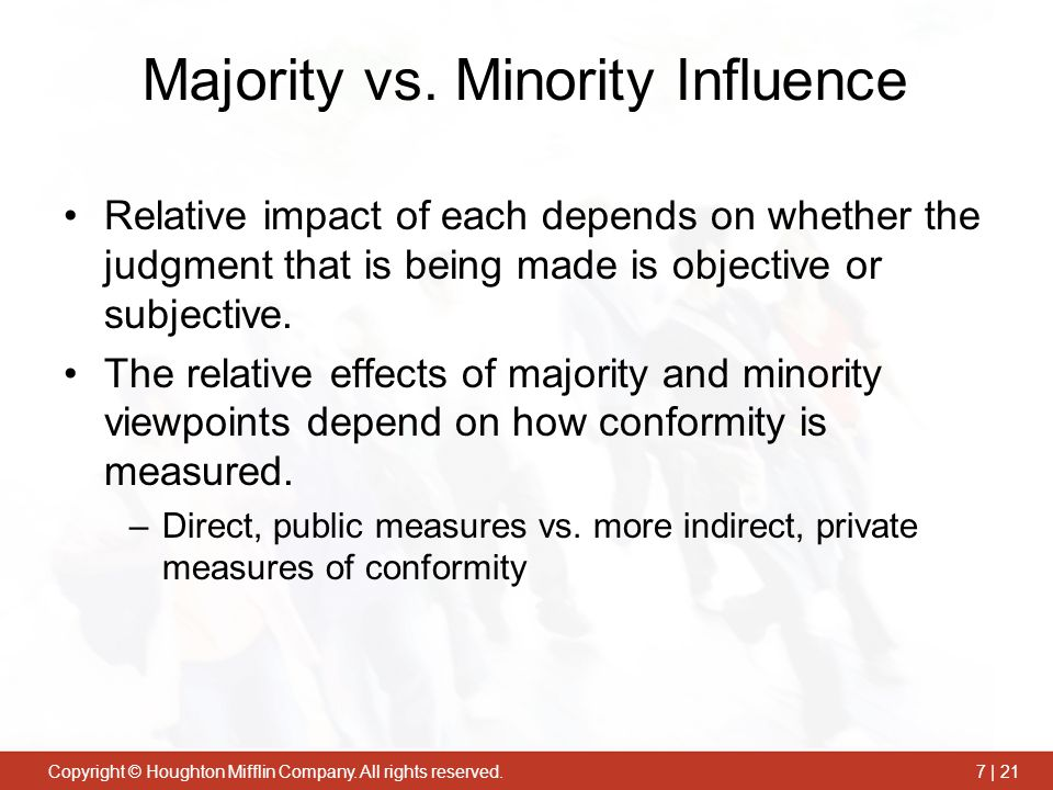 Copyright © Houghton Mifflin Company.All rights reserved.7 | 21 Majority vs.