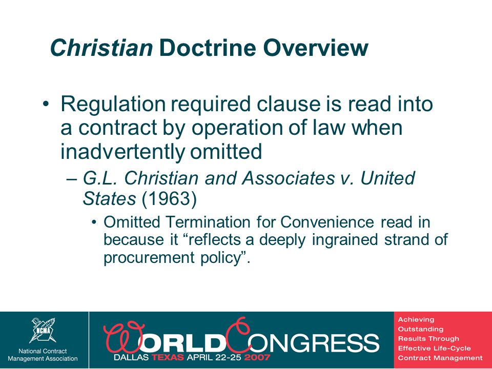 4 Christian Doctrine Overview Regulation required clause is read into a contract by operation of law when inadvertently omitted –G.L.
