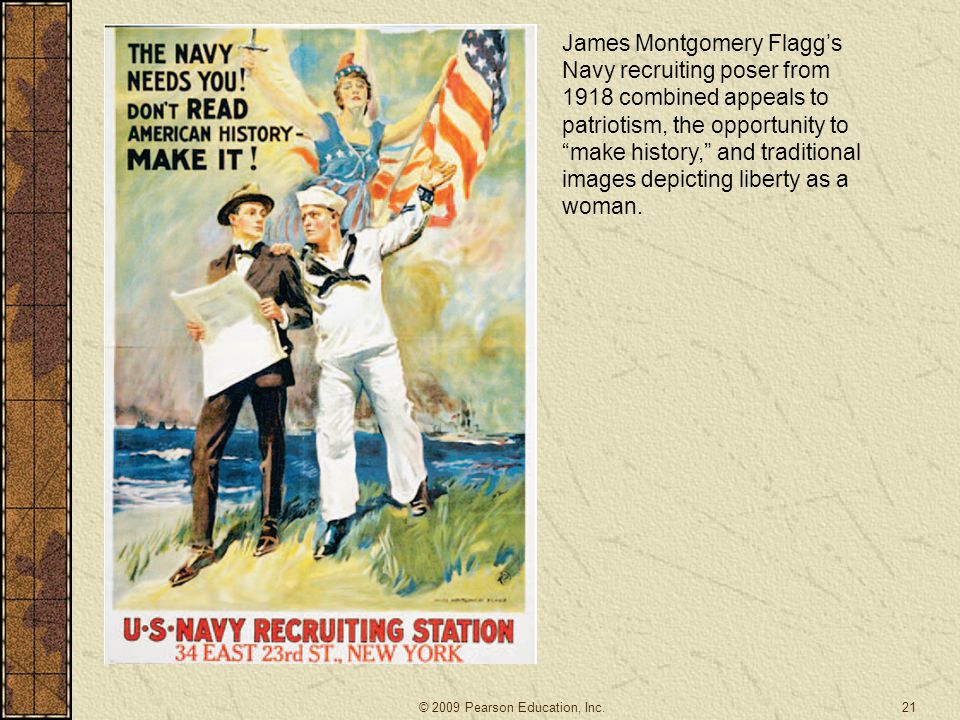 """21 James Montgomery Flagg's Navy recruiting poser from 1918 combined appeals to patriotism, the opportunity to """"make history,"""" and traditional images"""