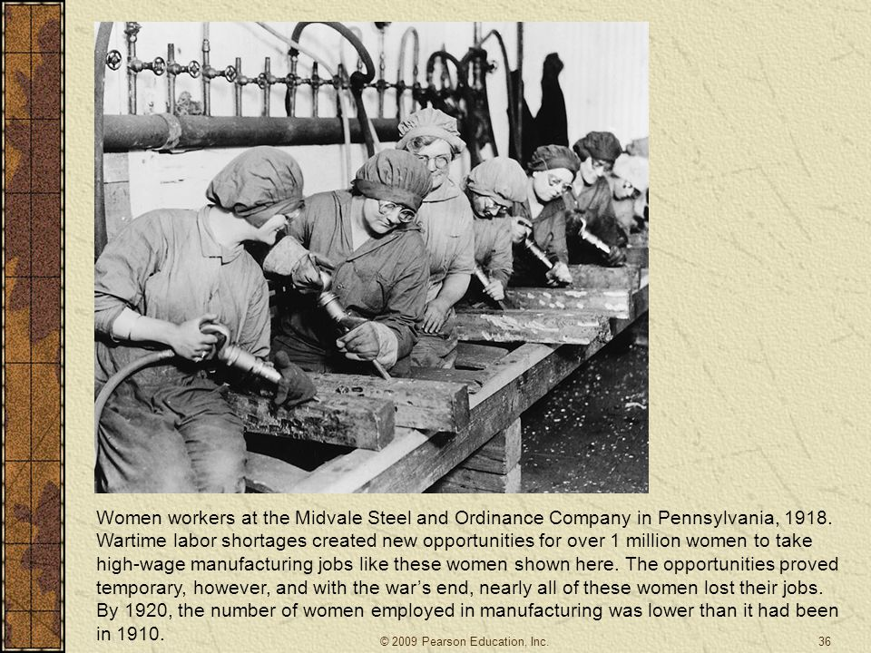 Women workers at the Midvale Steel and Ordinance Company in Pennsylvania, 1918. Wartime labor shortages created new opportunities for over 1 million w