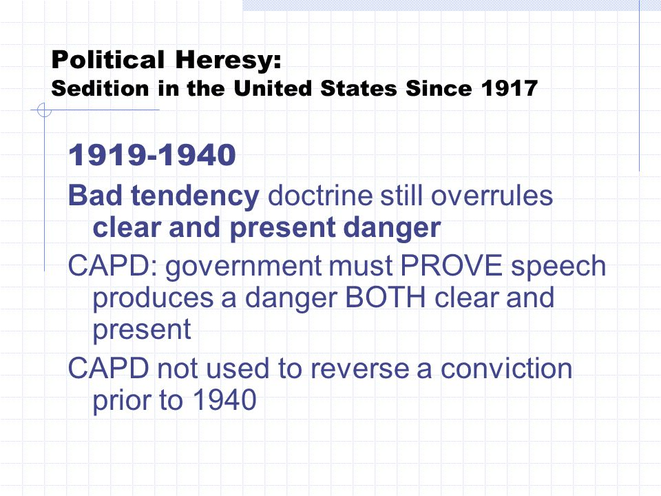 Political Heresy: Sedition in the United States Since 1917 Yates v.