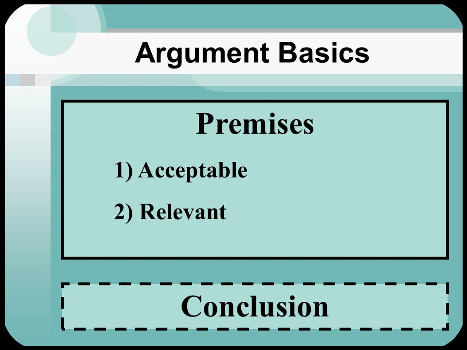 Argument Basics Getting to Accept - Reject - Suspend Judgment