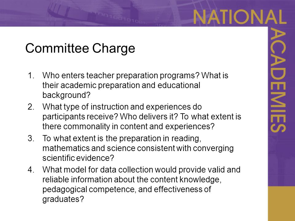 Committee Charge 1.Who enters teacher preparation programs.