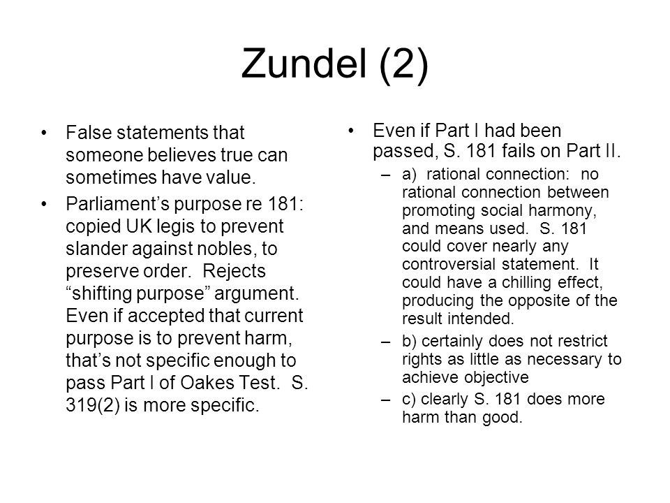 Zundel: dissenters S.181 violates S 2(b) of charter.