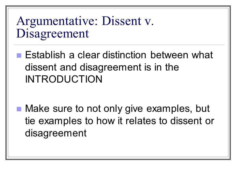 Argumentative: Dissent v.