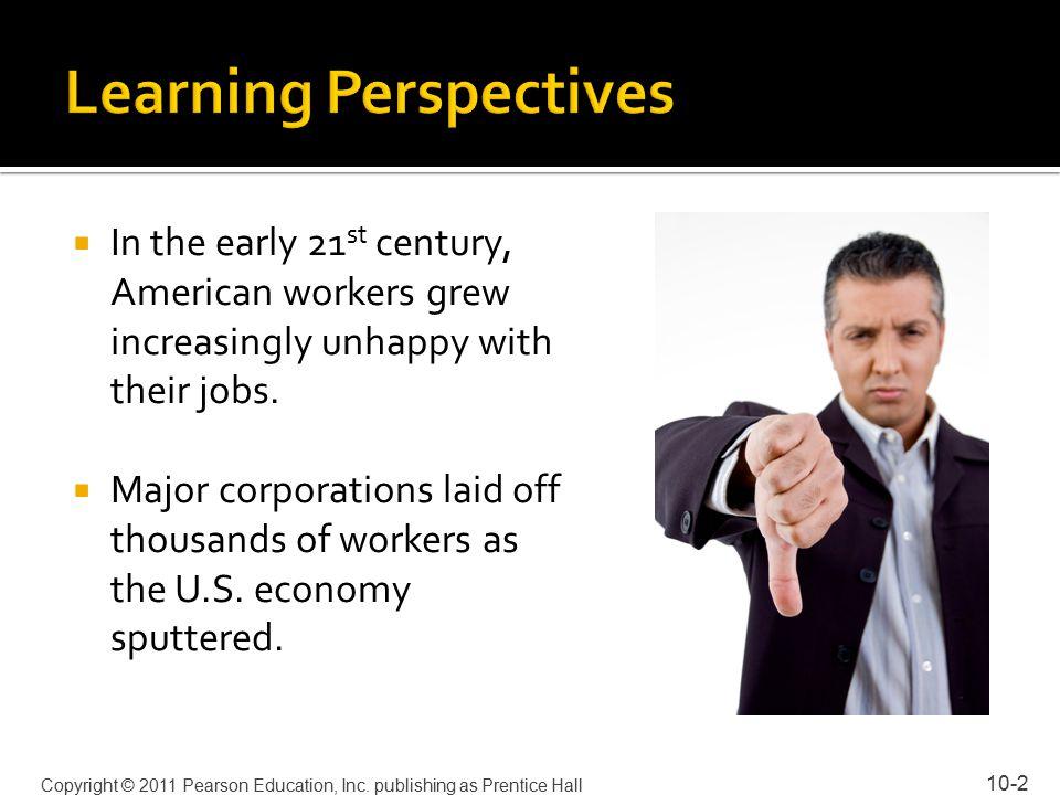 10-13 Copyright © 2011 Pearson Education, Inc.