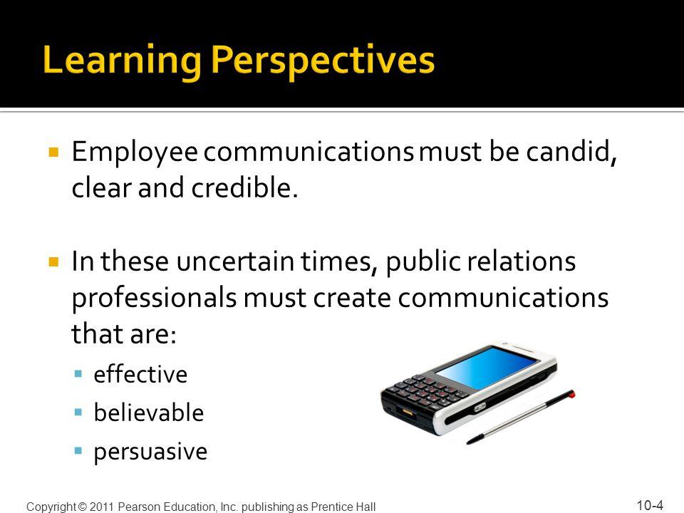 10-25 Copyright © 2011 Pearson Education, Inc. publishing as Prentice Hall
