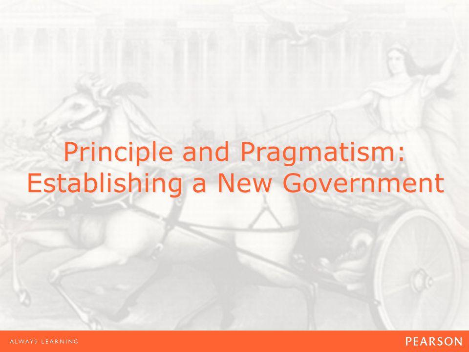 Principle and Pragmatism: Establishing a New Government