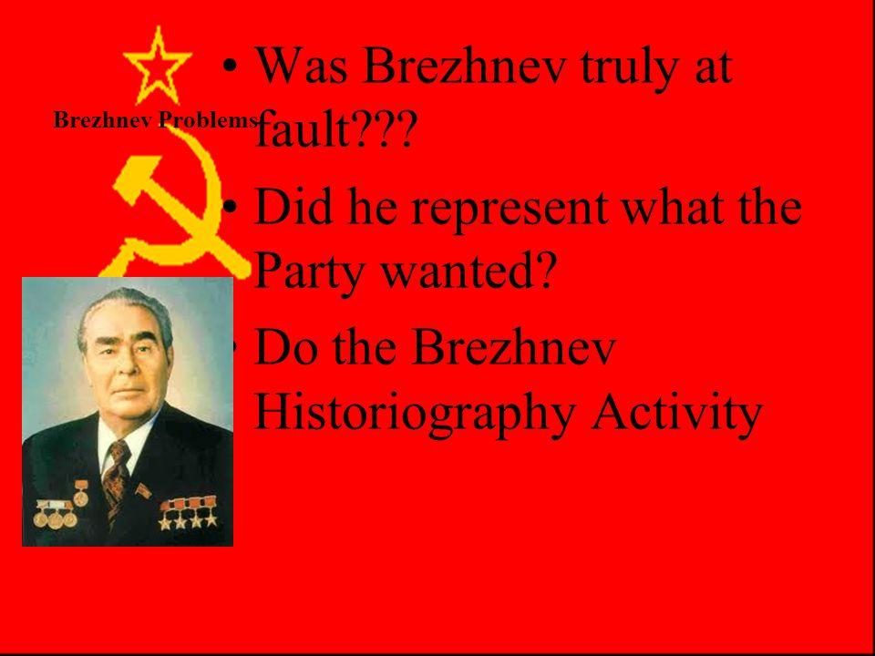 Brezhnev Problems Why Does the Economy Stagnate?? –Command economy won't work (supply, demand ignored. no innovation/risks) –No incentives Sovkhozes,