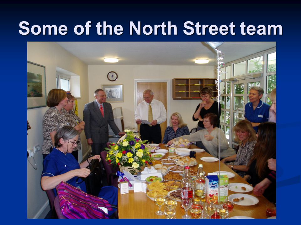 Some of the North Street team