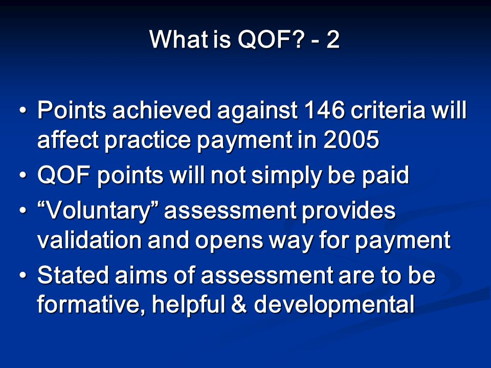 What is QOF.