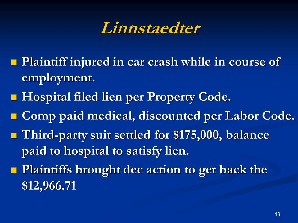 19 Linnstaedter Plaintiff injured in car crash while in course of employment.