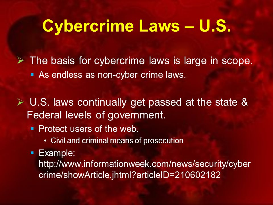 Cybercrime Laws – U.S. US cybercrime laws are catching up.