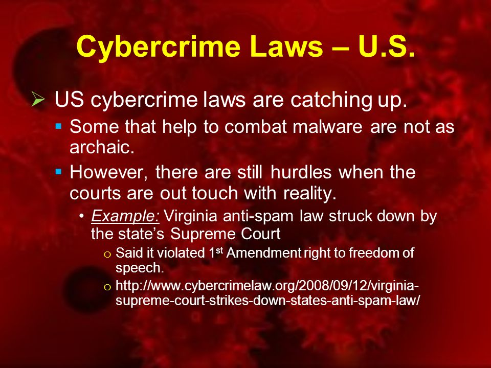 Cybercrime Laws – U.S.  US cybercrime laws are catching up.