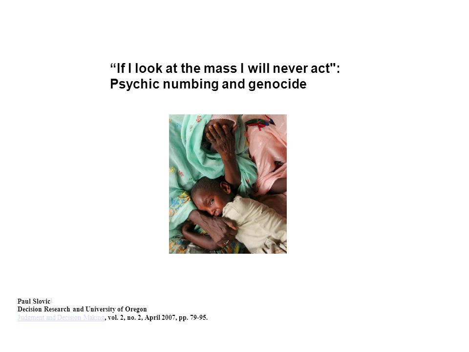 """""""If I look at the mass I will never act"""