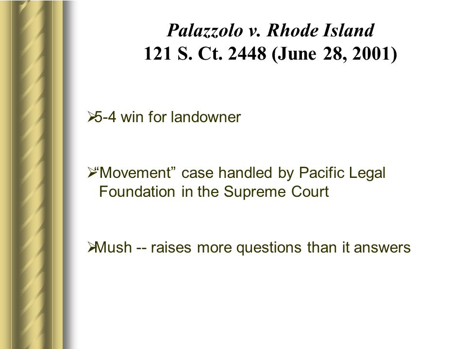 Palazzolo v. Rhode Island 121 S. Ct.