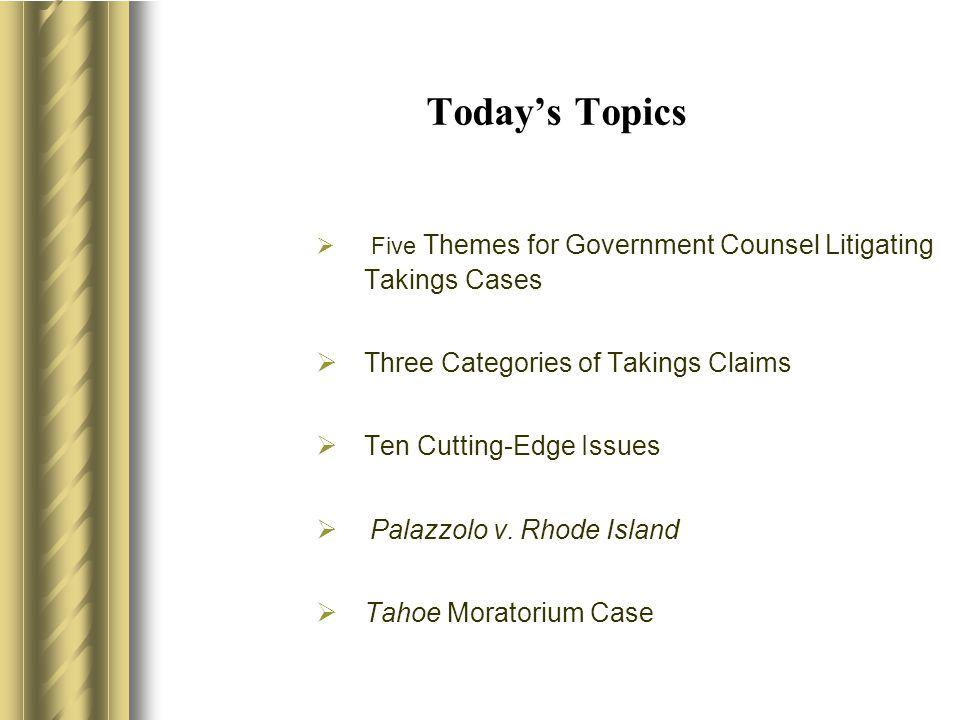 Five Tips for Litigating Regulatory Takings Cases 1.