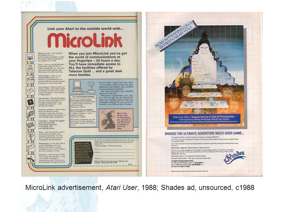 MicroLink advertisement, Atari User, 1988; Shades ad, unsourced, c1988