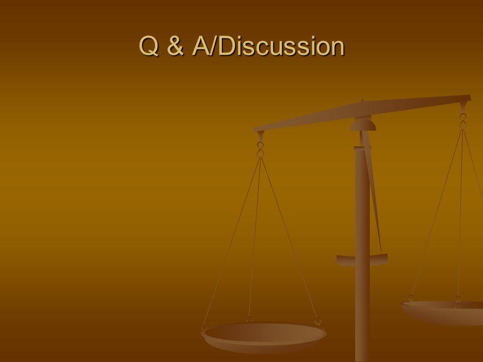 Q & A/Discussion