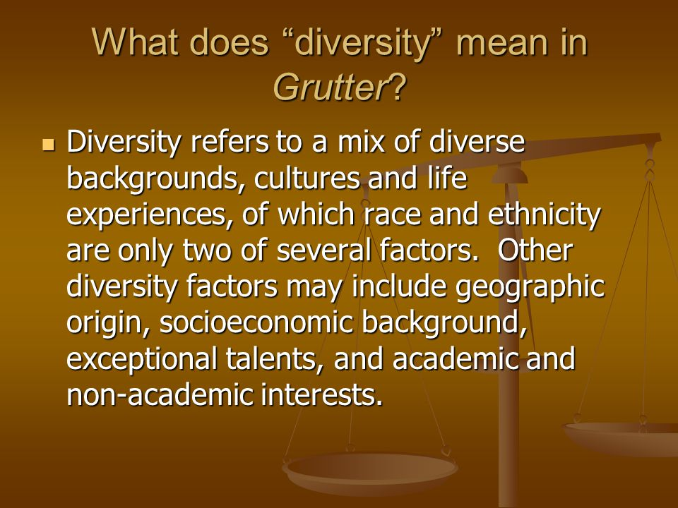 What does diversity mean in Grutter.