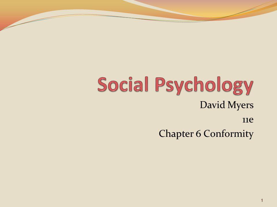 David Myers 11e Chapter 6 Conformity 1