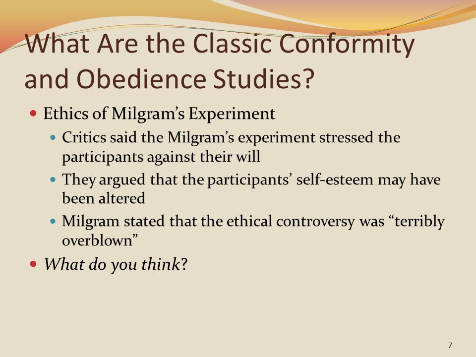 What Are the Classic Conformity and Obedience Studies? Ethics of Milgram's Experiment Critics said the Milgram's experiment stressed the participants