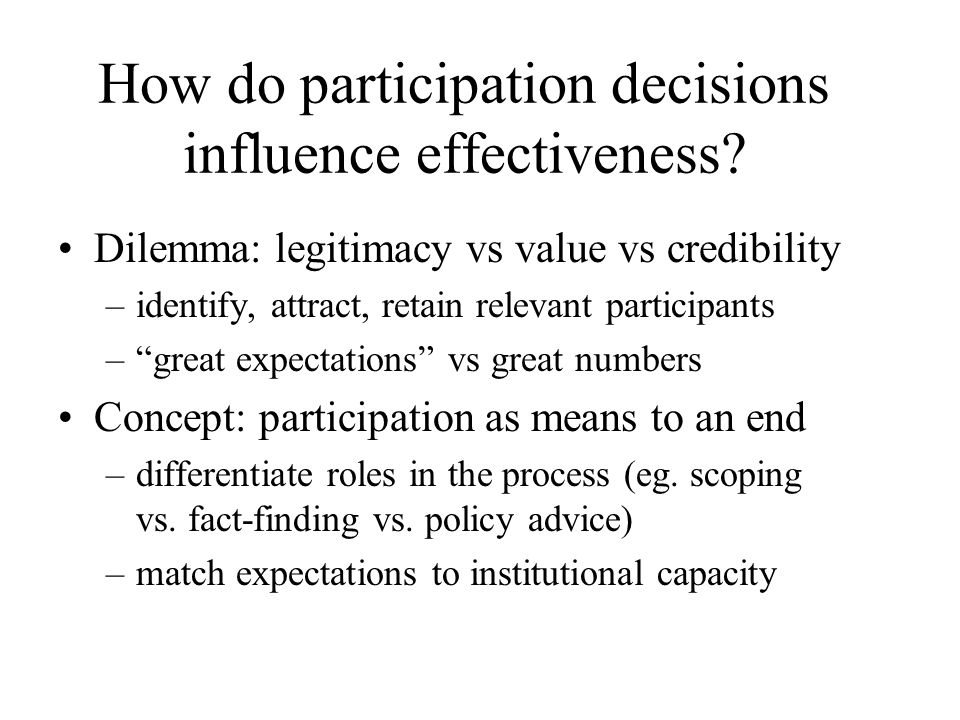 How do participation decisions influence effectiveness.