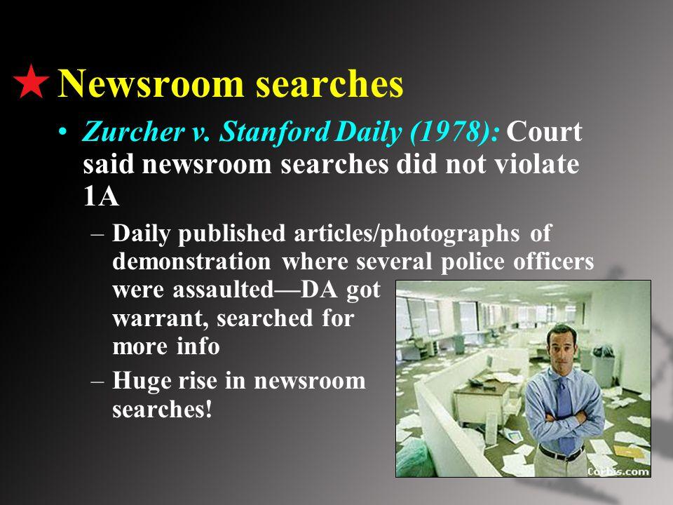 Newsroom searches Zurcher v.