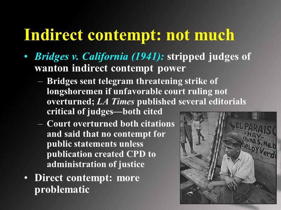 Indirect contempt: not much Bridges v.