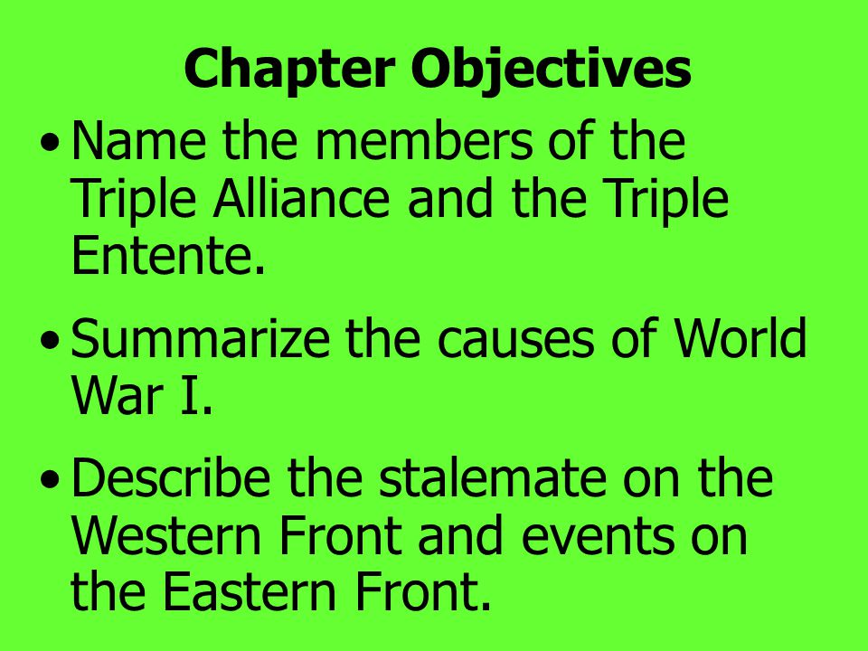 E.The Conflict Broadens Schlieffen Plan, called for a two-front war with France & Russia.