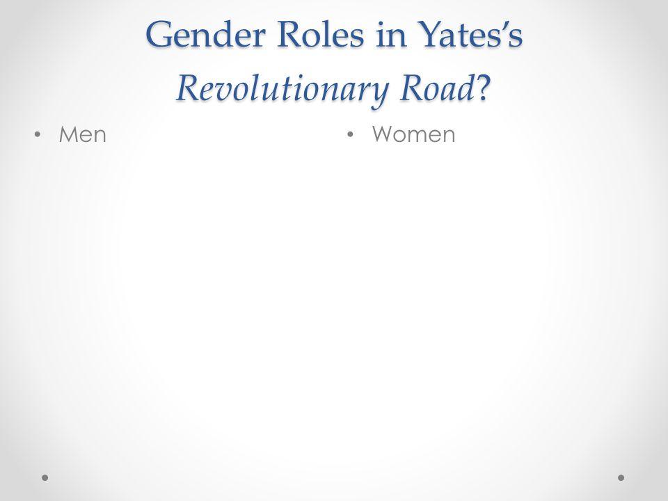 Gender Roles in Yates's Revolutionary Road? Women Men